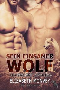 Sein einsamer Wolf