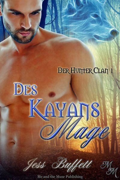Des Kayans Mage