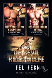 Die Devil Hills-Wölfe Band 1 (Taschenbuch)