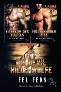 Die Devil Hills-Wölfe Band 2 (Taschenbuch)