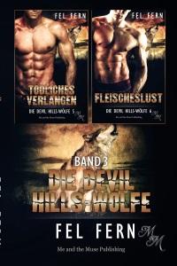 Die Devil Hills-Wölfe Band 3