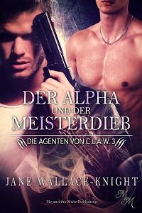 Der Alpha und der Meisterdieb (Taschenbuch)