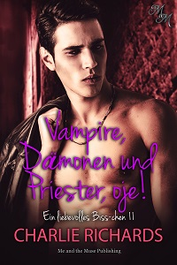 Vampire, Dämonen und Priester, oje!