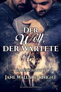 Der Wolf, der wartete