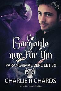 Ein Gargoyle nur für ihn